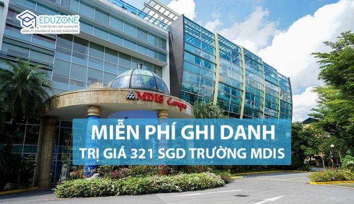 Miễn phí ghi danh khi học tập tại trường MDIS Singapore