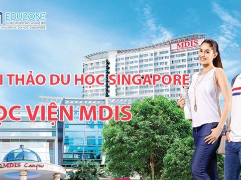 Hội thảo trực tuyến du học Singapore 2020 – Học viện MDIS